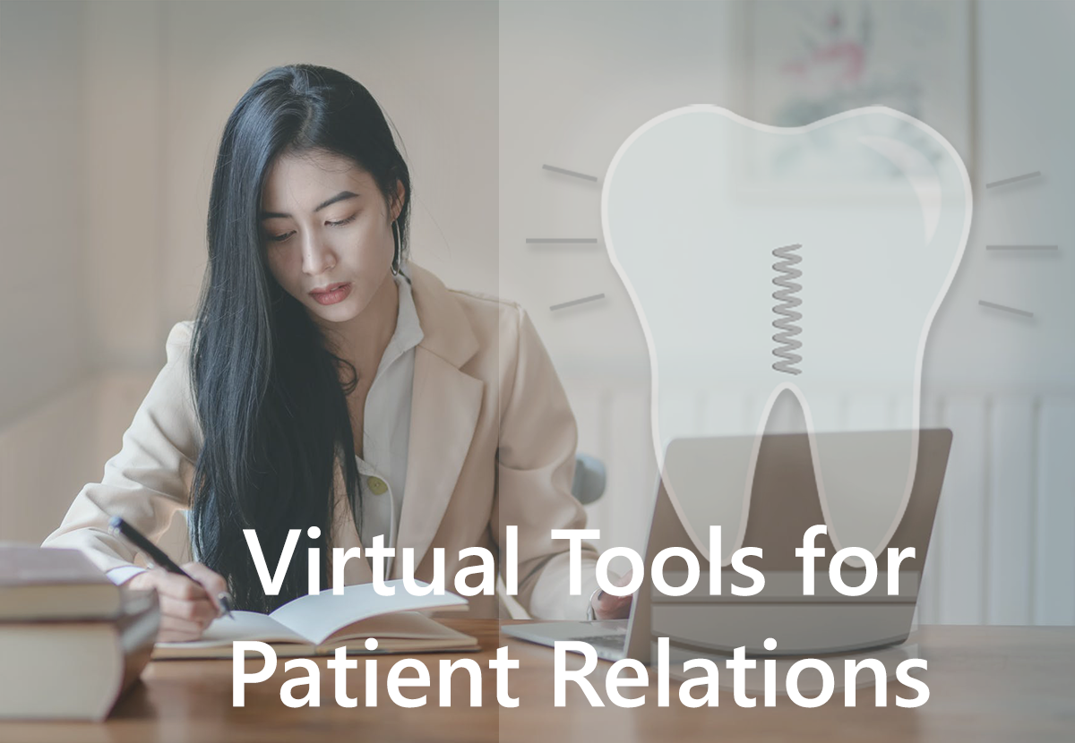 Virtual Tools to Keep Up Patient Relations