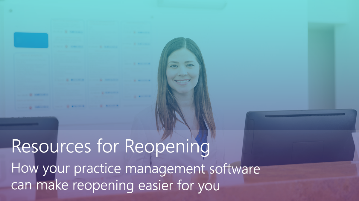 How your dental practice management software helps your practice reopen