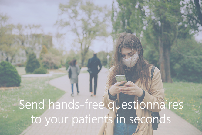 How to Send Hands-Free Questionnaires to Your Patients in Seconds